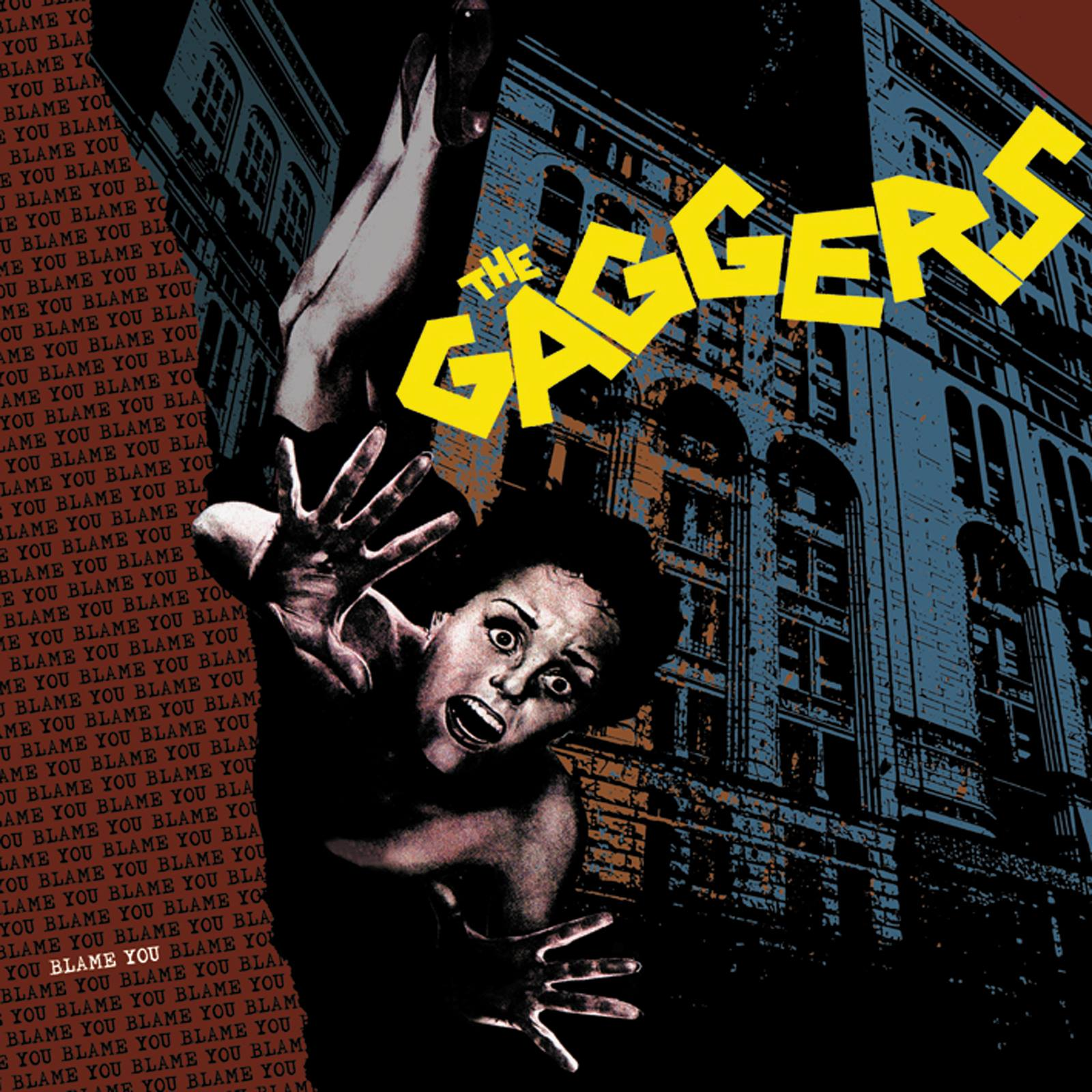 The Gaggers 2nd Album Blame you is finally out today on vinyl and Itunes!